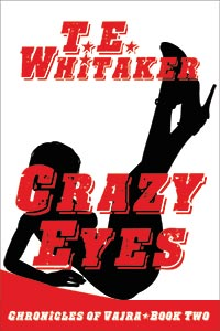 new adult erotica novel crazy eyes cover by t. e. whitaker