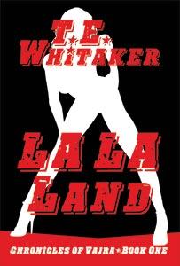 new adult erotica novel la la land cover by t. e. whitaker