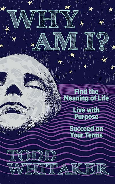 Cover of Why Am I? by Todd Whitaker